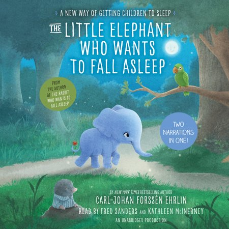 The Little Elephant Who Wants to Fall Asleep : A New Way of Getting Children to (Getting Baby To Sleep In Own Room)