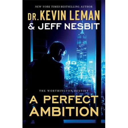 A Perfect Ambition (The Worthington Destiny Book #1) -