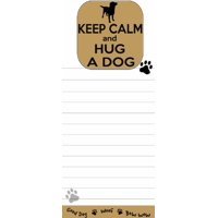 """keep calm and hug a dog"" magnetic list pads uniquely shaped sticky notepad measures 8.5 by 3.5 inches"