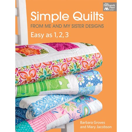Simple Quilts from Me and My Sister Designs: Easy as 1, 2, 3 (Paperback)