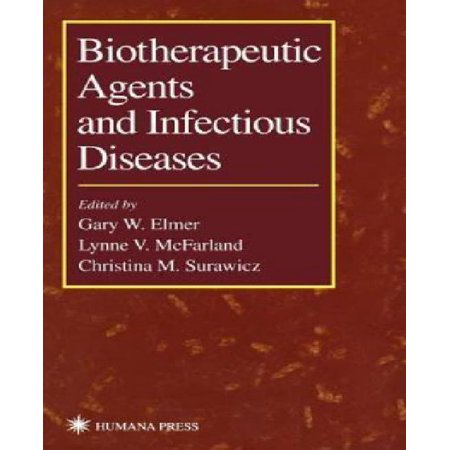 Biotherapeutic Agents And Infectious Diseases