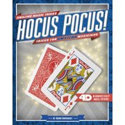 Hocus Pocus! Tricks for Amateur Magicians : 4D a Magical Augmented Reading Experience
