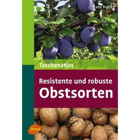 Taschenatlas resistente und robuste Obstsorten - eBook (Robuste Brillen)