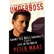 Underboss: Sammy the Bull Gravano's Story of Life in the Mafia (Paperback)