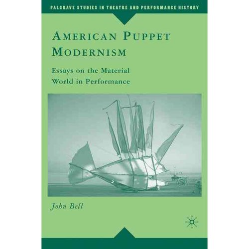 American Puppet Modernism by