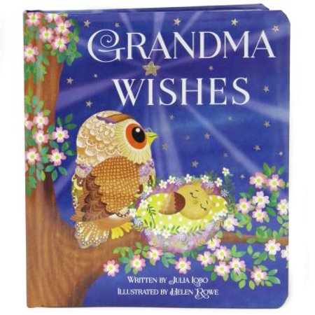 - Grandma Wishes: Padded Board Book (Board Book)