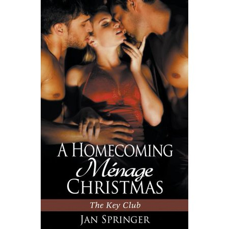 Key Club: A Homecoming Menage Christmas (The Key Club, #7) (Paperback) ()