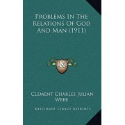 Problems in the Relations of God and Man (1911)