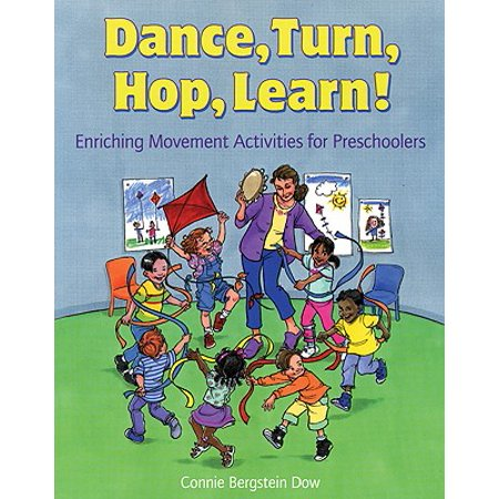 Dance, Turn, Hop, Learn! : Enriching Movement Activities for