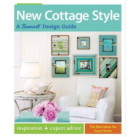 New Cottage Style : A Sunset Design (Decorating Magazine)