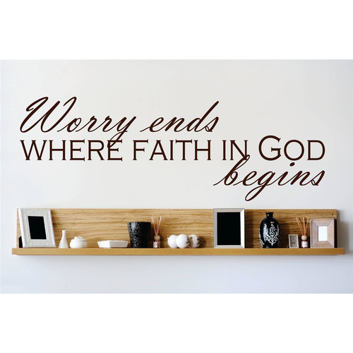 Design With Vinyl Worry Ends Where Faith In God Begins Wall Decal
