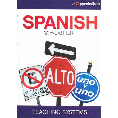 Teaching Systems: Spanish Module 8 - Weather
