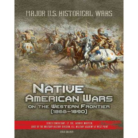 Native American Wars On The Western Frontier  1866 1890