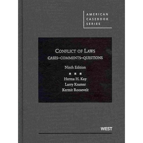 Conflict of Laws, Cases, Comments, Questions, 9th