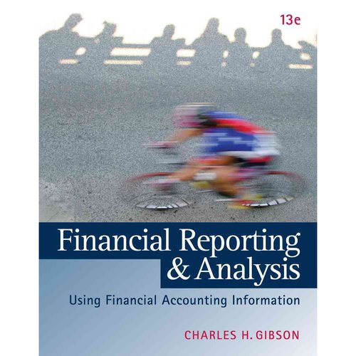 Financial Reporting & Analysis: Using Financial Accounting Information