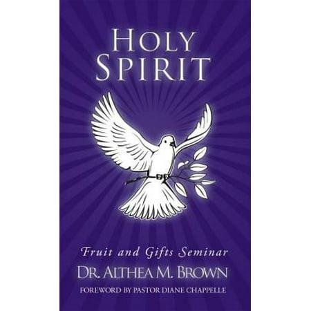 Holy Spirit: Fruit and Gifts Seminar - eBook (Catholic Gifts And Fruits Of The Holy Spirit)