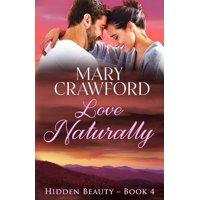 Hidden Beauty: Love Naturally (Paperback)