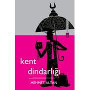 Kent Dindarlığı - eBook