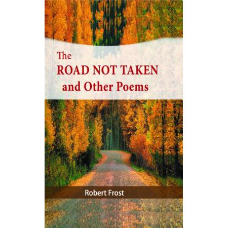 The Road Not Taken and Other Poems - eBook