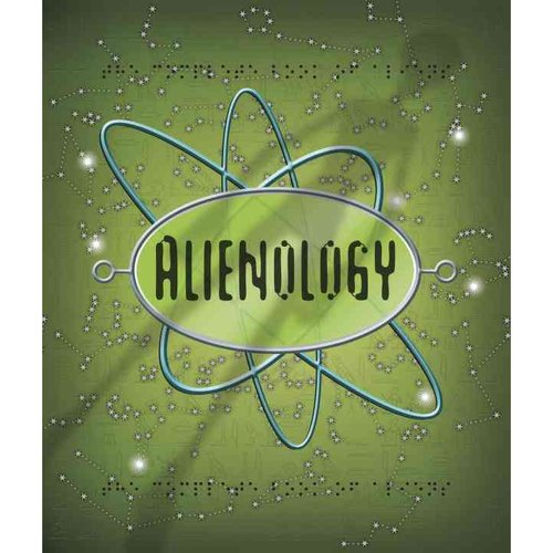 Alienology: The Complete Book of Extraterrestrials