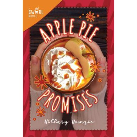 Apple Pie Promises : A Swirl Novel