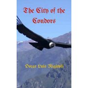 The City of the Condors - eBook