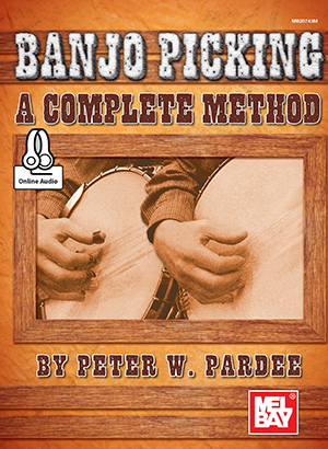 Banjo Picking by Peter Pardee SongBook 20743M by