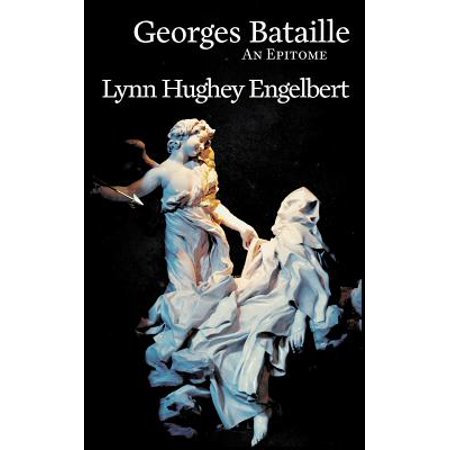Georges Bataille : An Epitome (Epitome Hardware)