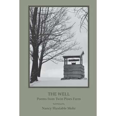 The Well : Poems from Twin Pines Farm](Six Pines Halloween Farm)