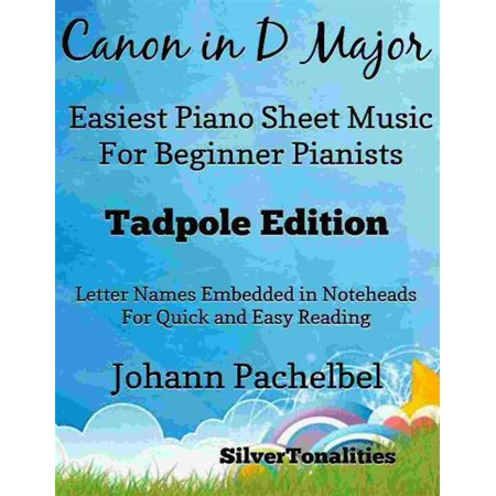 Canyon Sheet Music - Canon in D Major Easiest Piano Sheet Music Tadpole Edition - eBook