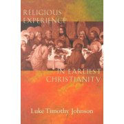 Religious Experience in Earliest Christianity (Paperback)