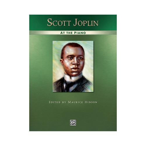 Alfred Scott Joplin at the Piano by Alfred Publishing Company