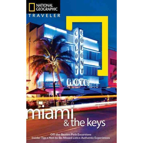 National Geographic Traveler Miami & The Keys