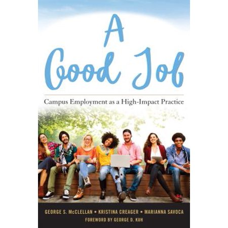 A Good Job : Campus Employment as a High-Impact