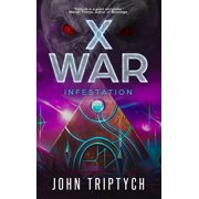 X WAR: Infestation - eBook