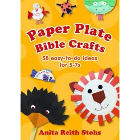 Paper Plate Bible Crafts : 58 Easy-To-Do Ideas for 5-7s. Anita Reith - Easy Halloween Craft Ideas