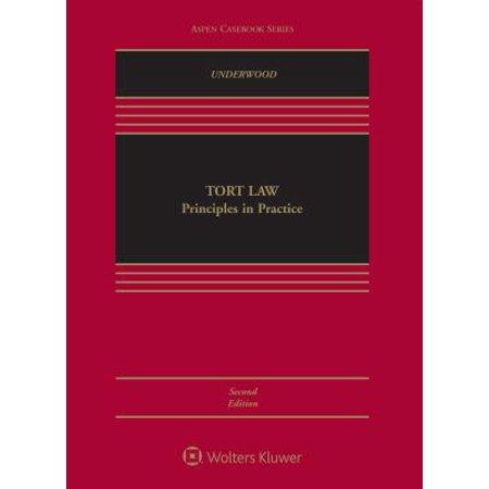 Tort Law: Principles in Practice : Principles in Practice ()