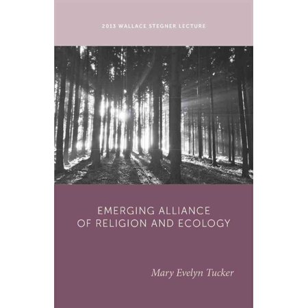 The Emerging Alliance Of Religion And Ecology