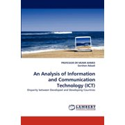 An Analysis of Information and Communication Technology (Ict)