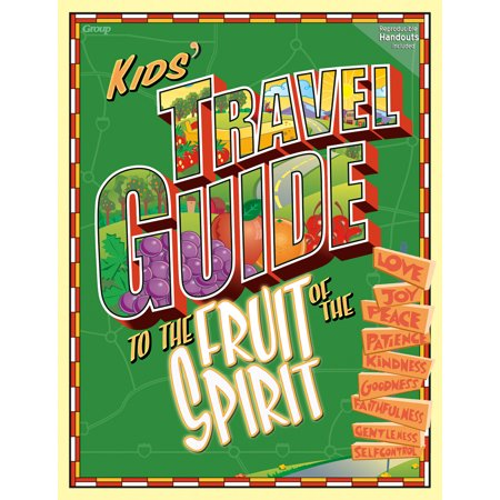 Kids' Travel Guide to the Fruit of the - Fruits Of The Spirit Craft