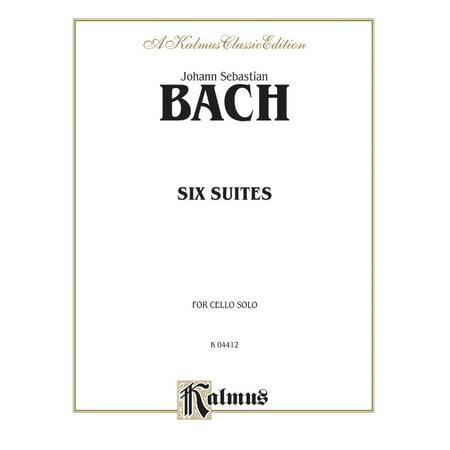 Kalmus Edition: Six Suites for Cello Solo