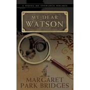 My Dear Watson - eBook