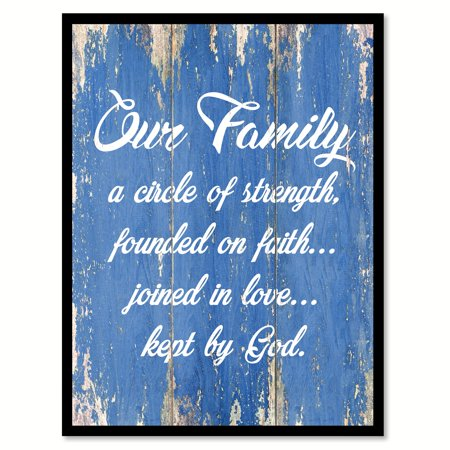 Our Family A Circle Of Strength Founded On Faith Joined In Love Kept By God Quote Saying Blue Canvas Print Picture Frame Home Decor Wall Art Gift Ideas 7