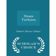 Steam Turbines - Scholar's Choice Edition