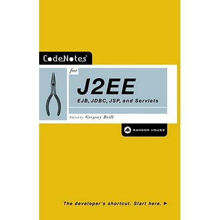 Codenotes for J2ee: Ejb, JDBC, JSP and Servlets