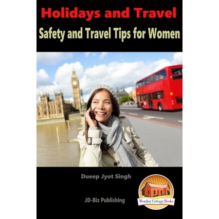 Holidays and Travel: Safety and Travel Tips for Women - eBook (Halloween Safety Tips)