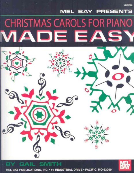 Mel Bay Presents Christmas Carols for Piano Made Easy by Mel Bay Publications