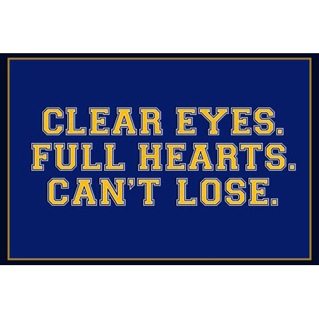 Clear Eyes. Full Heart. Can't Lose. Print Wall Art Broad Batavia Full Heart