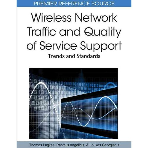 Wireless Network Traffic and Quality of Service Support : Trends and Standards