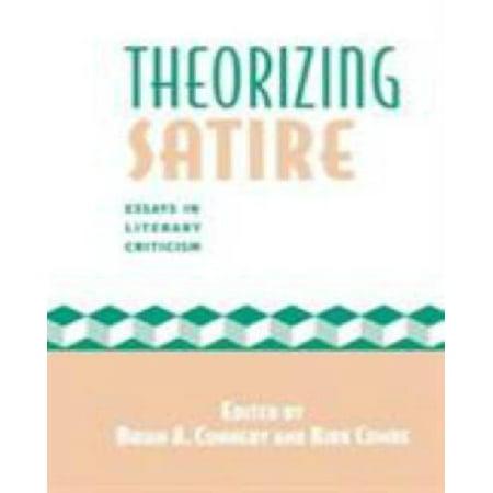 Theorizing Satire: Essays in Literary Criticism